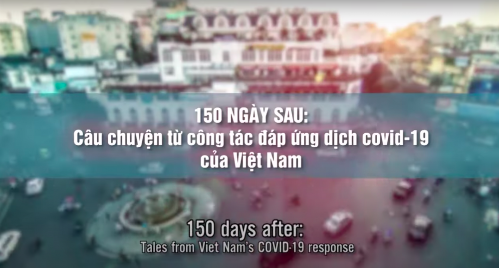 WHO presents short film on Vietnam's incredible Covid-19 containment effort
