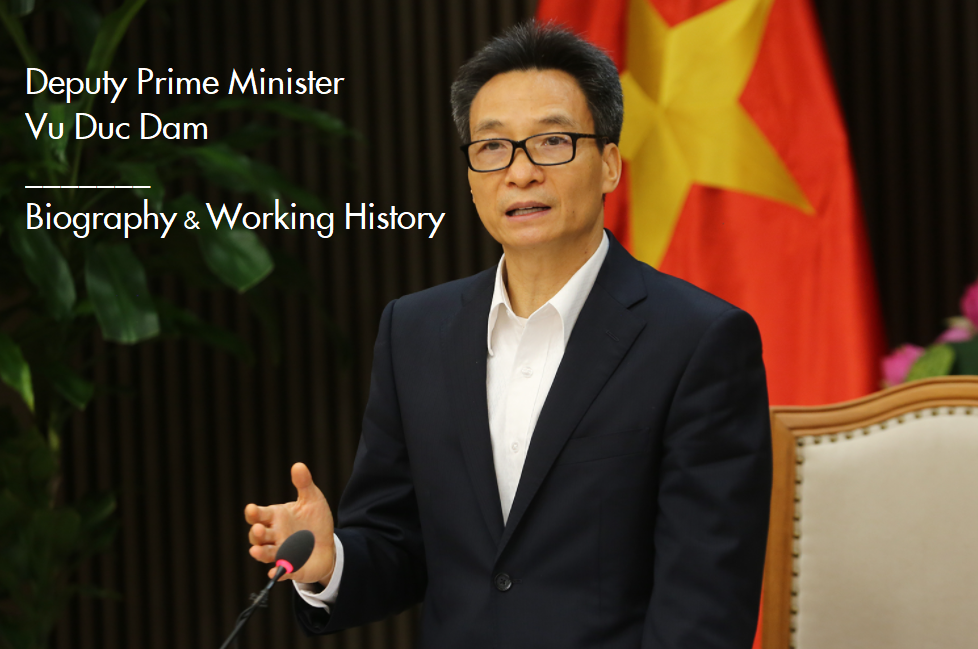 Deputy Prime Minister Vu Duc Dam: Biography & Career