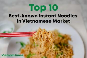 Top 10 Best Known Instant Noodles in Vietnamese Market