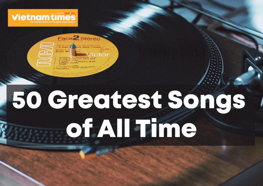 Top 50 Greatest Songs of All Time