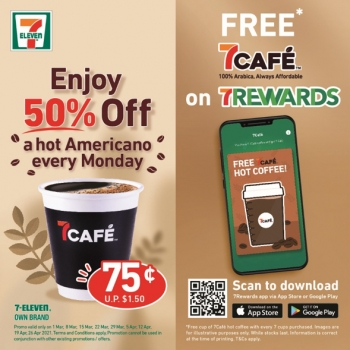 7cafe 7rewards members can enjoy a free cup of coffee on us plus 50 off hot americano mondays are back