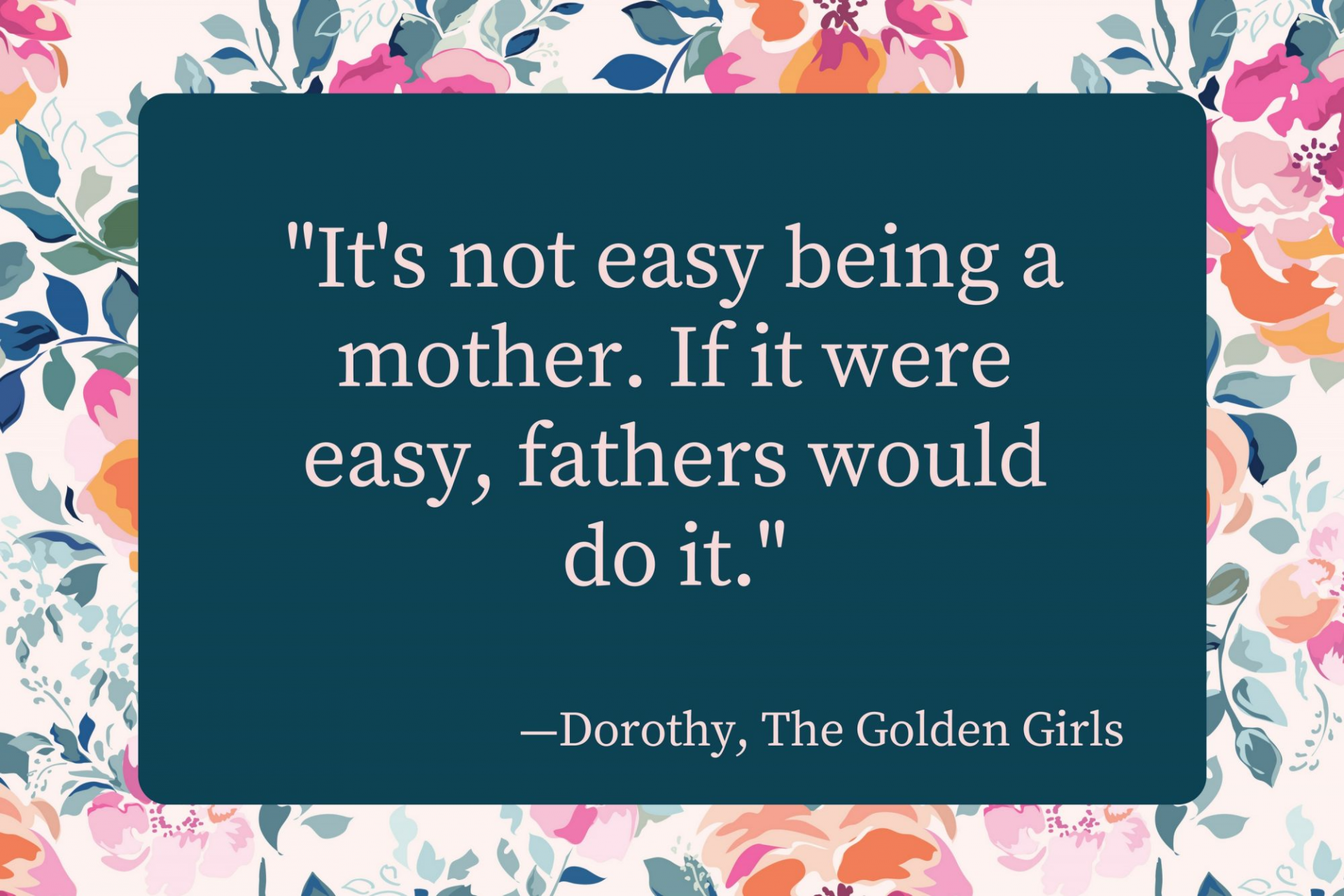 Mother's Day: Quotes and Message