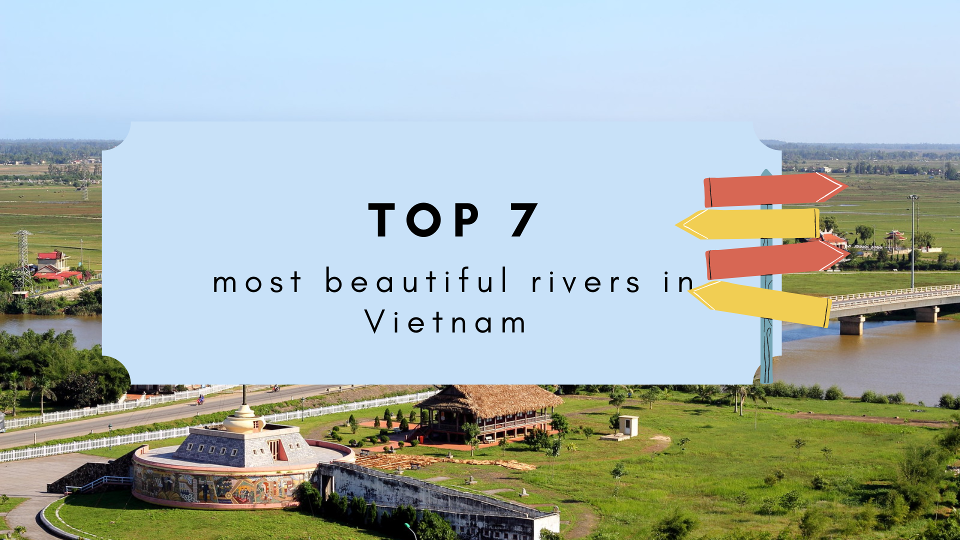 Top 7 Most Beautiful Rivers in Vietnam