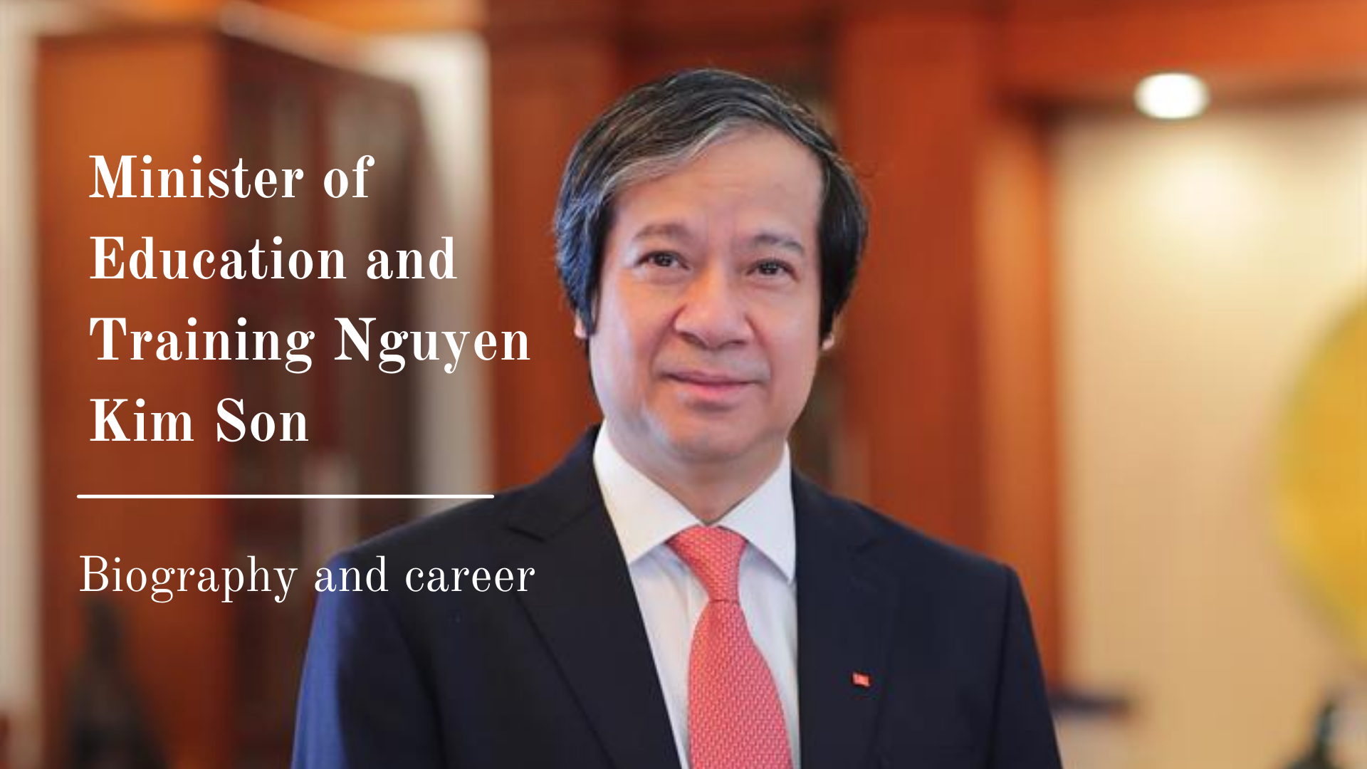 Biography of Minister of Education and Training Nguyen Kim Son: Positions and Working History