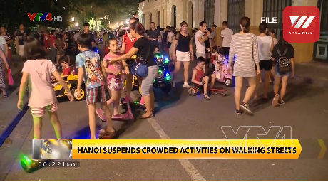 Hanoi halts walking streets downtown amidst Covid-19 concerns