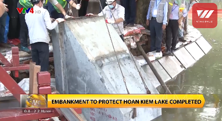 embankment to protect hoan kiem lake be completed