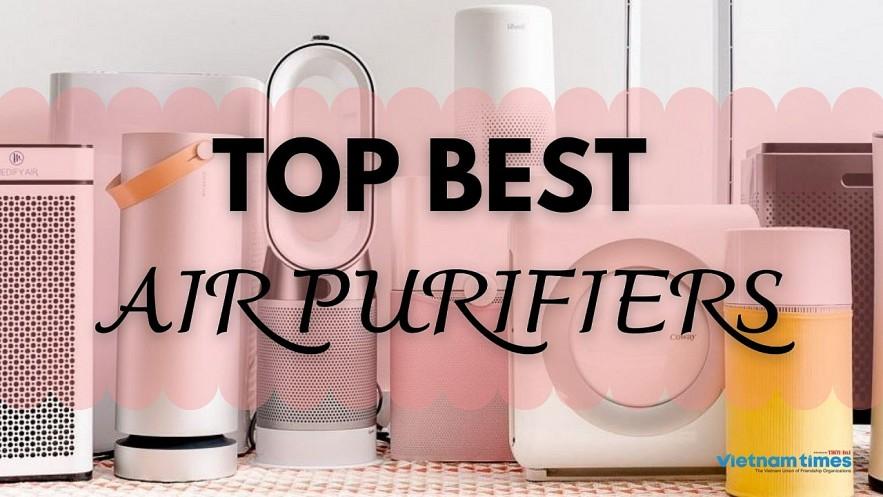 Top Best Air Purifiers. Photo: vietnamtimes.