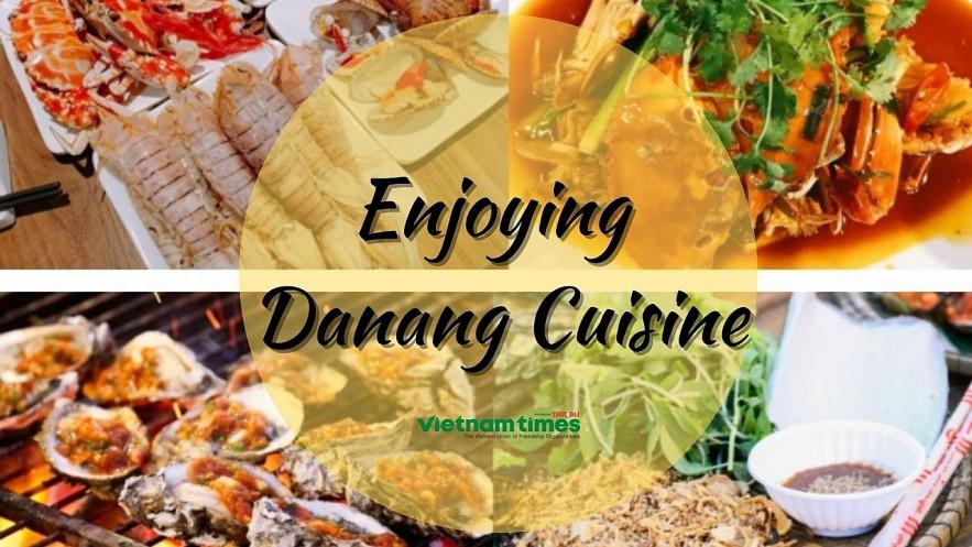 y Danang Is Vietnam's best Foodie Hotspot. Photo: VNT.