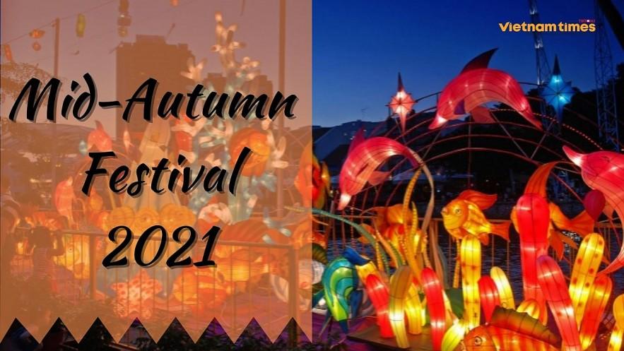 Mid-Autumn Festival 2021 in Vietnam. Photo: VNT.