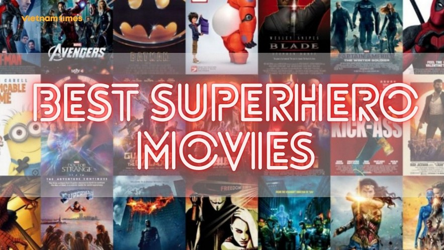 Top best superhero movies to watch right now. Photo: VNT.