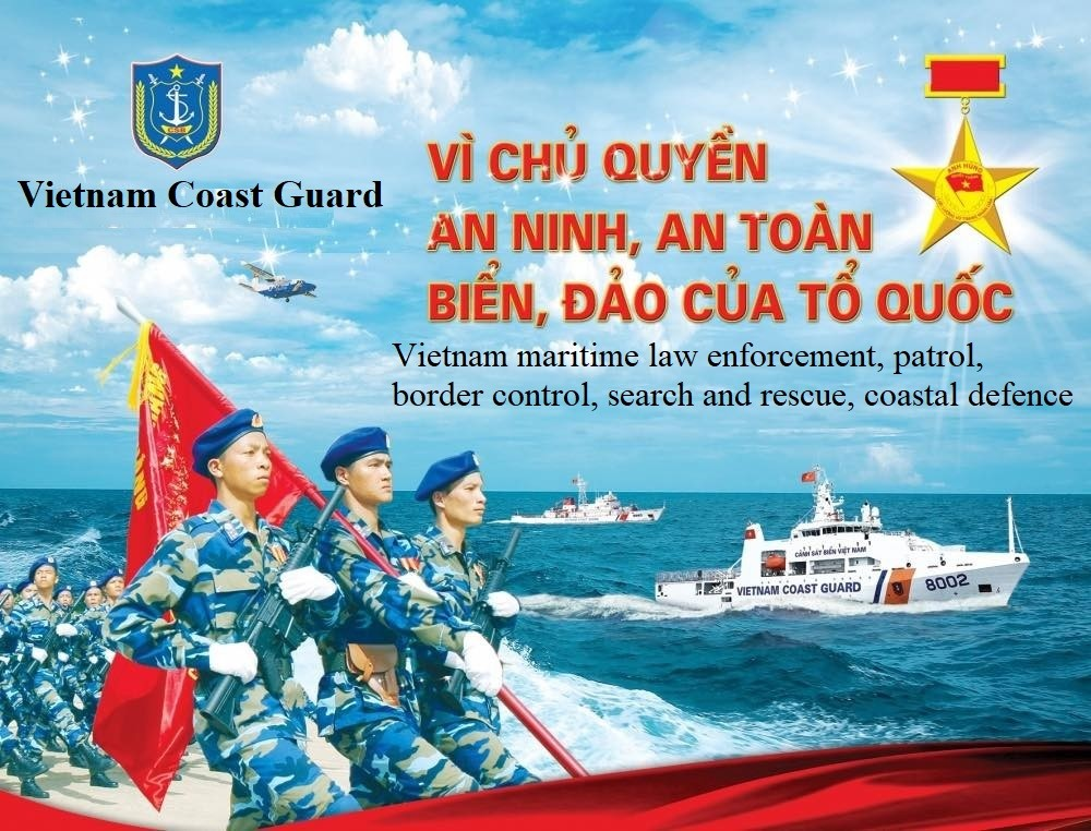 Vietnam's Coast Guard Creates Legal Corridor to Protect Sovereignty of Sea and Islands
