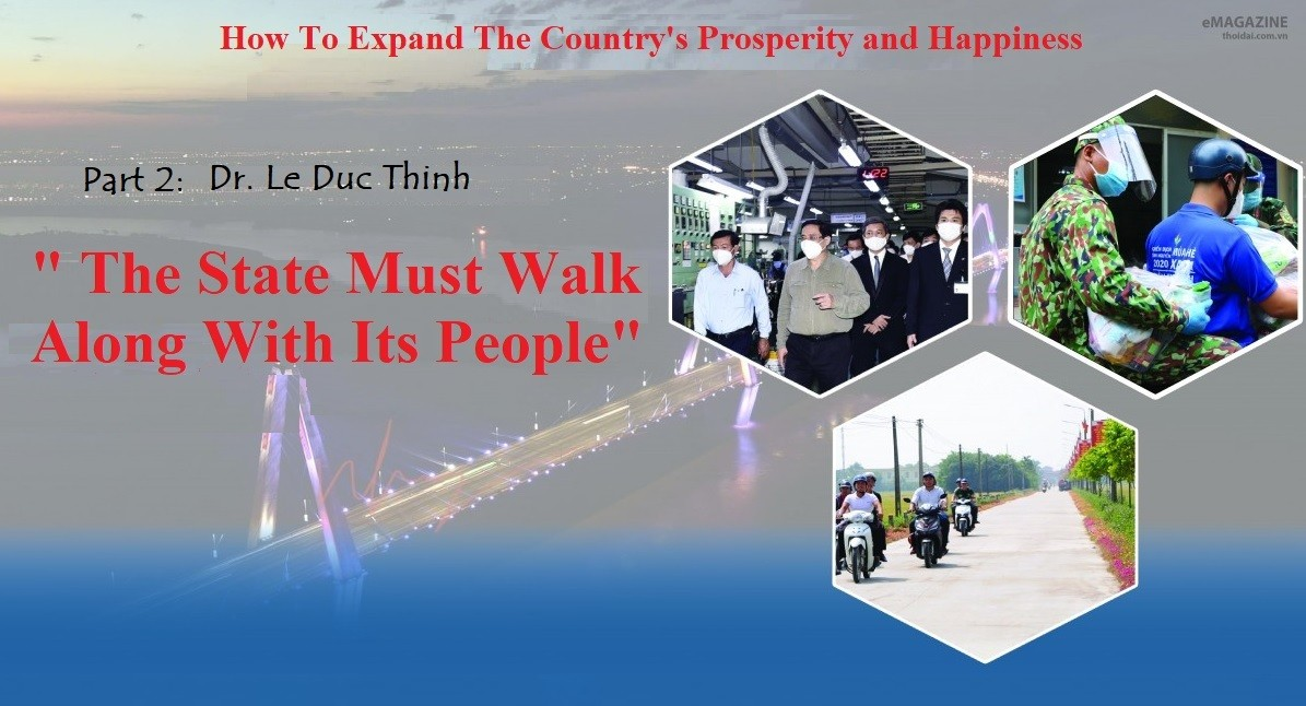 """""""The State Must Walk Along with Its People"""""""